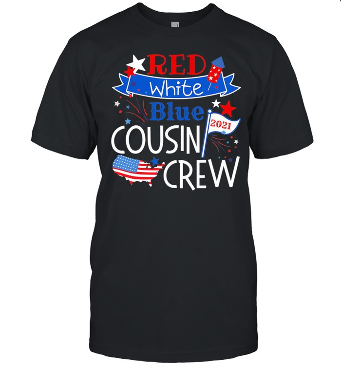 Red White Cousin Crew 2021 American Flag Independence Day 4ht Of July shirt Classic Men's T-shirt