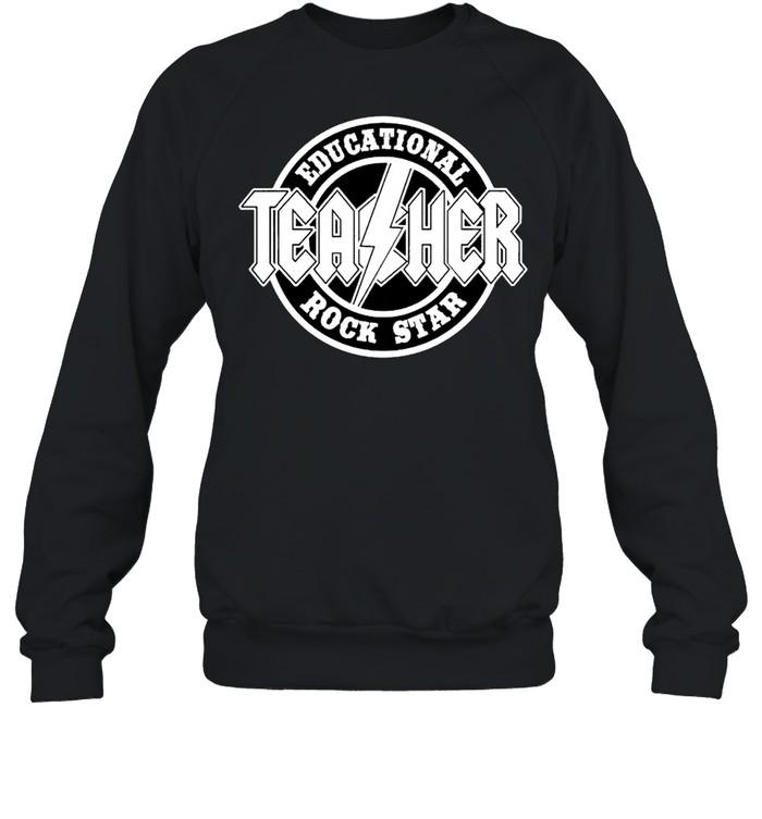 Educational rock star teacher shirt Unisex Sweatshirt