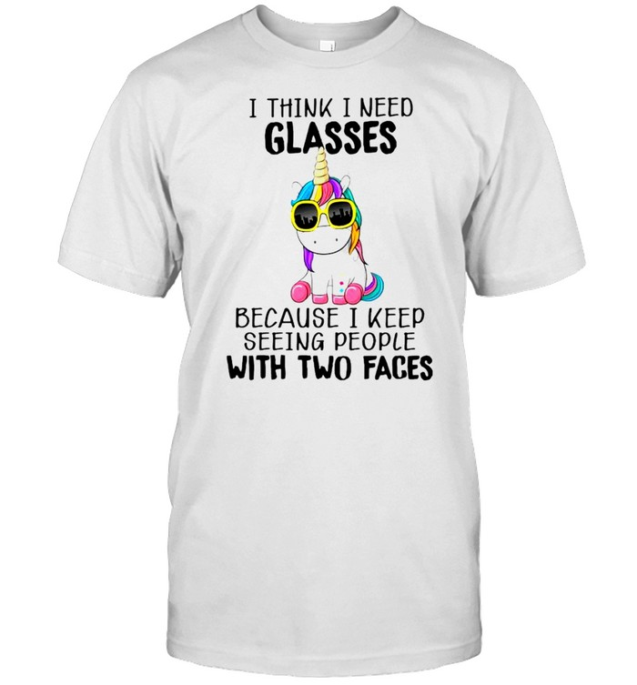 Unicorn I think I need glasses because I keep seeing people with two faces shirt Classic Men's T-shirt