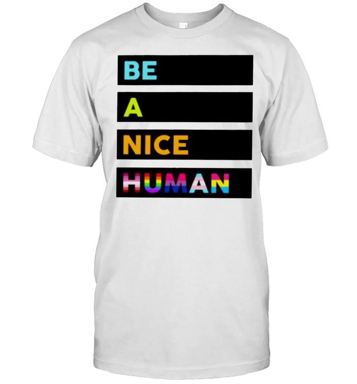 LGBT be a nice human shirt Classic Men's T-shirt