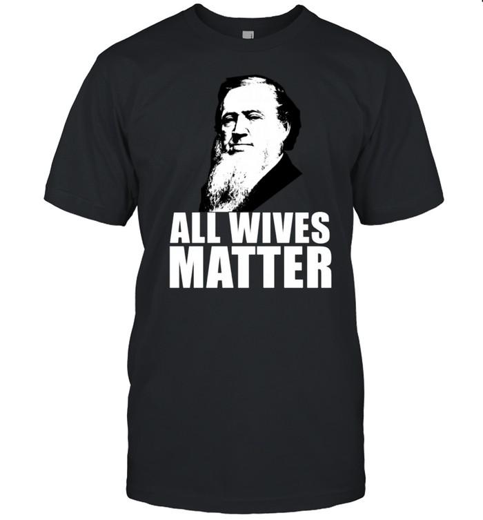 ALL WIVES MATTER Polygamy Ex Mormonischen Meme Langarmshirt shirt Classic Men's T-shirt