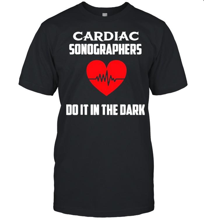 Cardiac Sonographers Do It In The Dark shirt Classic Men's T-shirt