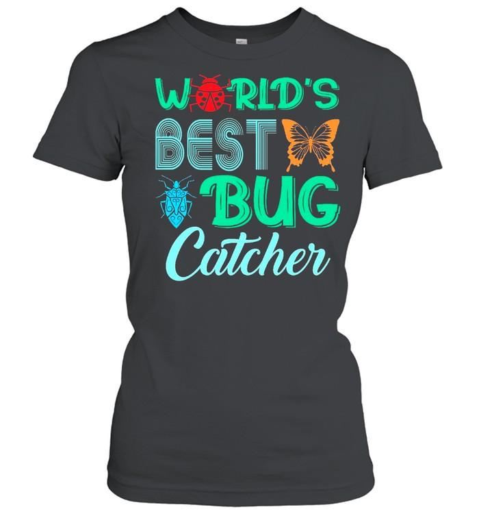Worlds Best Bug Catcher Bug Hunter shirt Classic Women's T-shirt