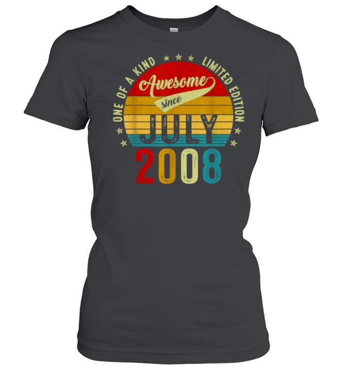 One of a kind limited edition awesone since July 2008 13 years old vintage shirt Classic Women's T-shirt