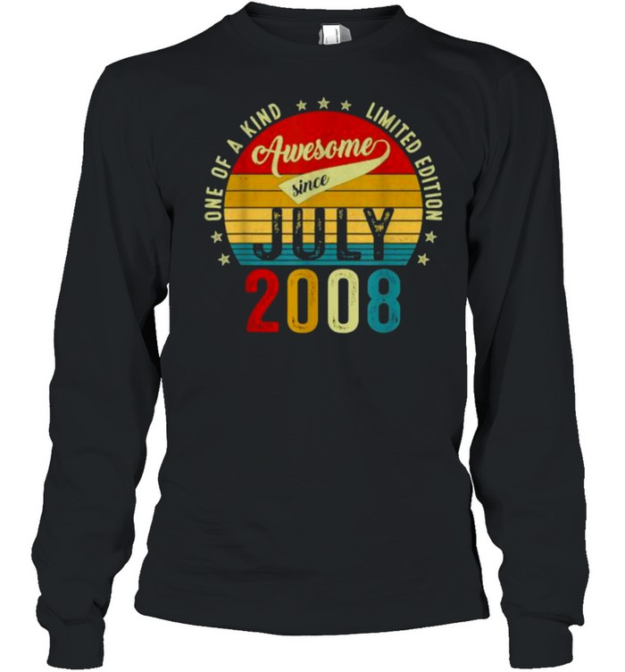 One of a kind limited edition awesone since July 2008 13 years old vintage shirt Long Sleeved T-shirt