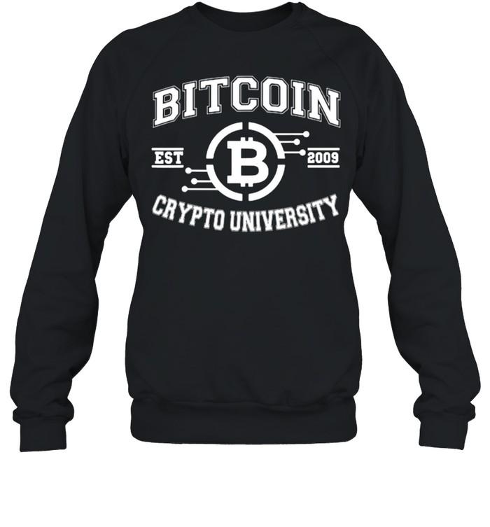 Bitcoin Crypto University To The Moon EST 2009 T- Unisex Sweatshirt
