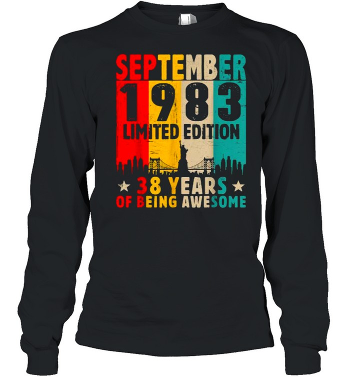 Born In September 1983 Limited Edition 38 Years Of Being Awesome Vintage T- Long Sleeved T-shirt