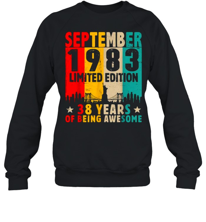 Born In September 1983 Limited Edition 38 Years Of Being Awesome Vintage T- Unisex Sweatshirt