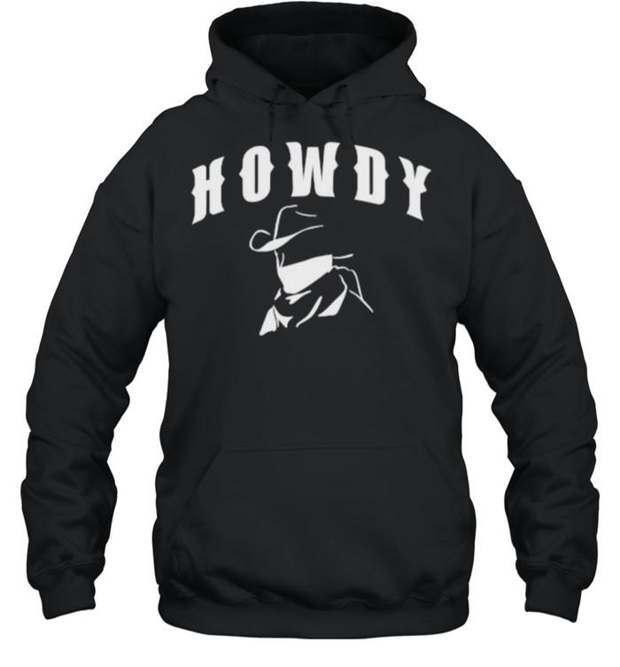 Howdy Rodeo Cowboy T- Unisex Hoodie