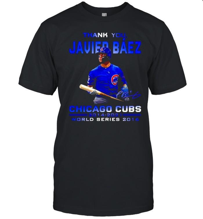 Thank you Javier Baez Chicago Cubs 2014 2021 world series 2016 shirt Classic Men's T-shirt