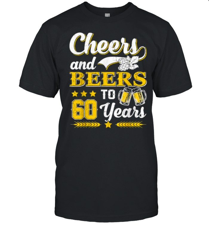 Cheers And Beers To 60 Years T- Classic Men's T-shirt