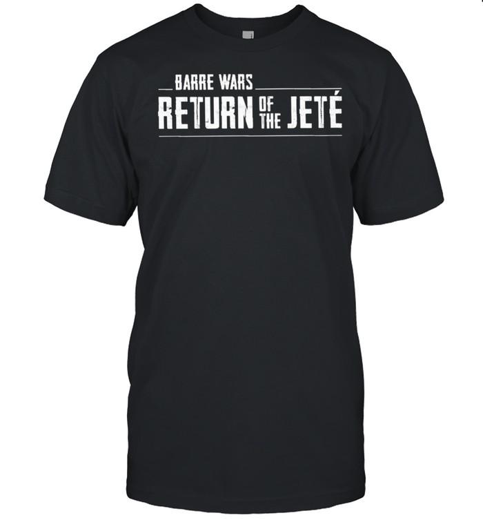 Barre wars return of the jete shirt Classic Men's T-shirt