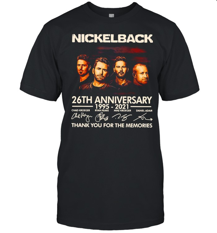 Nickelback 26th Anniversary 1995-2021 Signature Thank You For The Memories T-shirt Classic Men's T-shirt