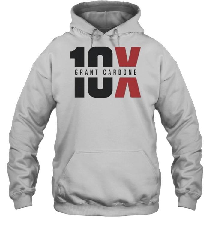 10x Grant Cardone  Unisex Hoodie