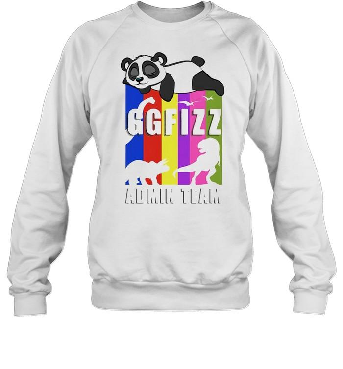 Panda GGFIZZ Admin team shirt Unisex Sweatshirt