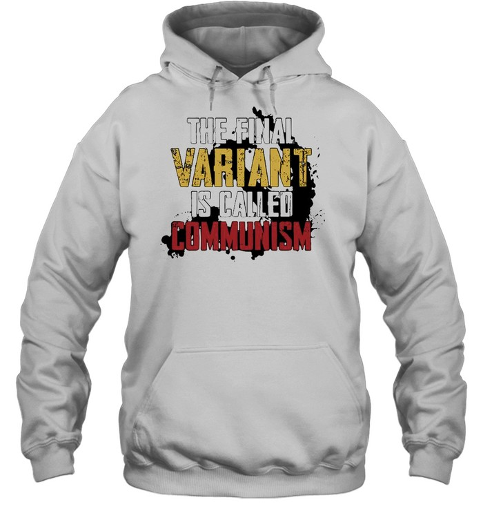 The finals variant is called communism shirt Unisex Hoodie
