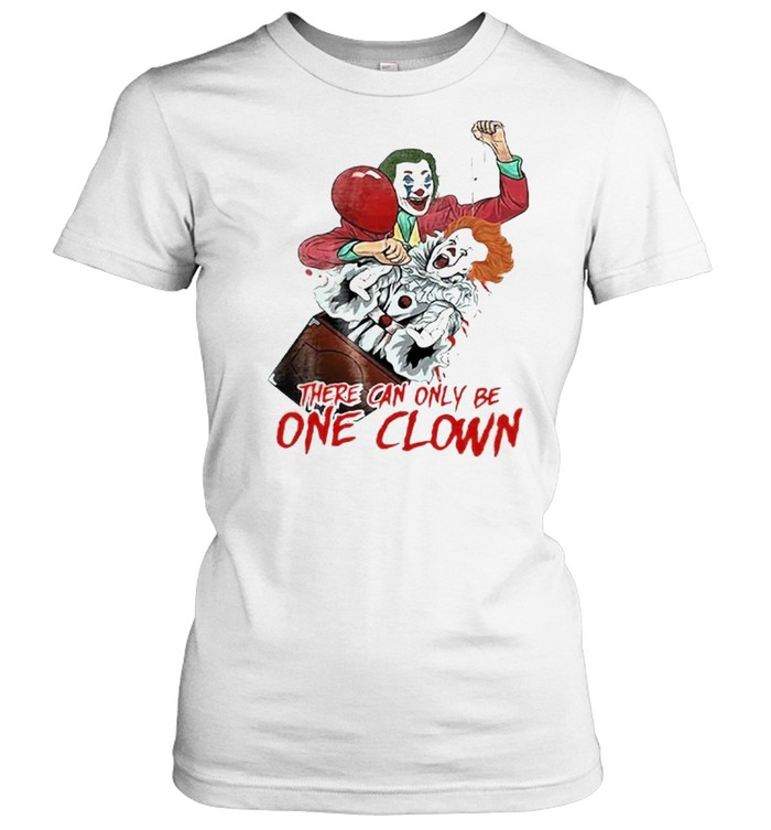 There can be only one clown shirt Classic Women's T-shirt