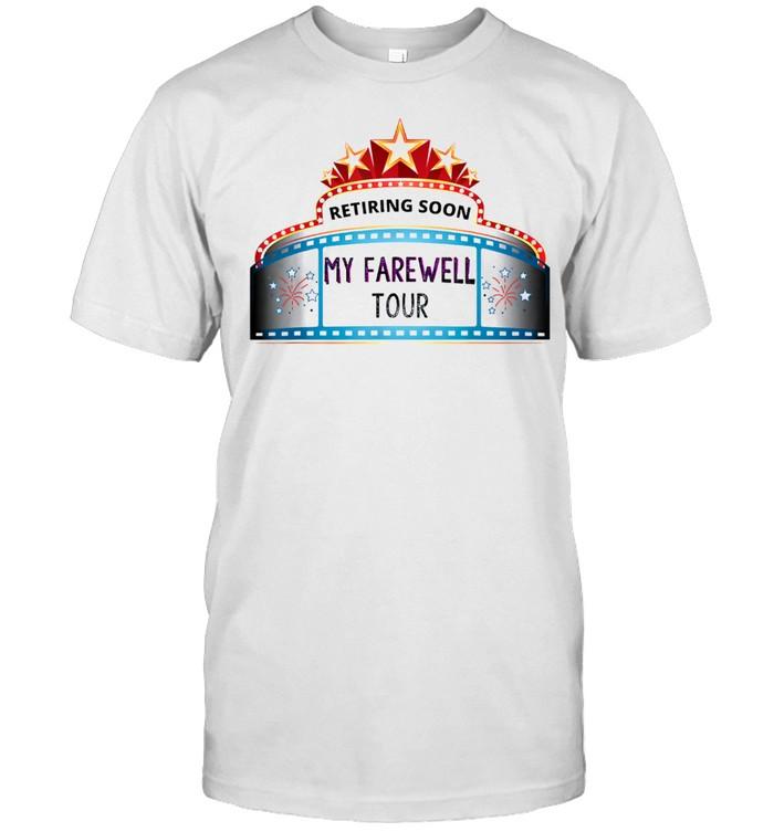 Cool Retiring Soon Farewell Funny Sarcastic Retirement shirt Classic Men's T-shirt