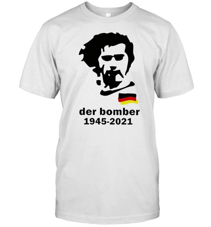 R.i.p Gerd Muller Der Bomber 1945-2021  Classic Men's T-shirt