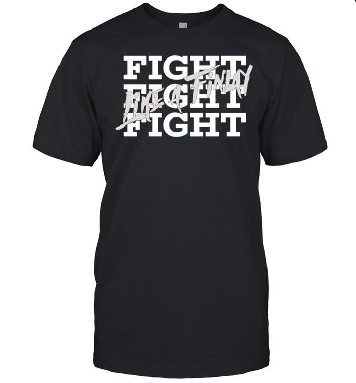 Fight Like Finlay shirt Classic Men's T-shirt