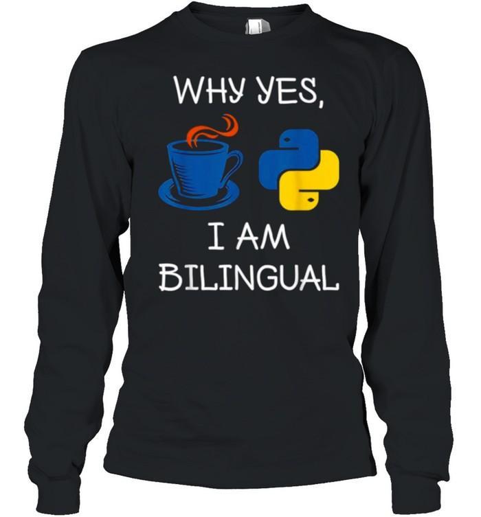 Programming For A Computer Programmer shirt Long Sleeved T-shirt