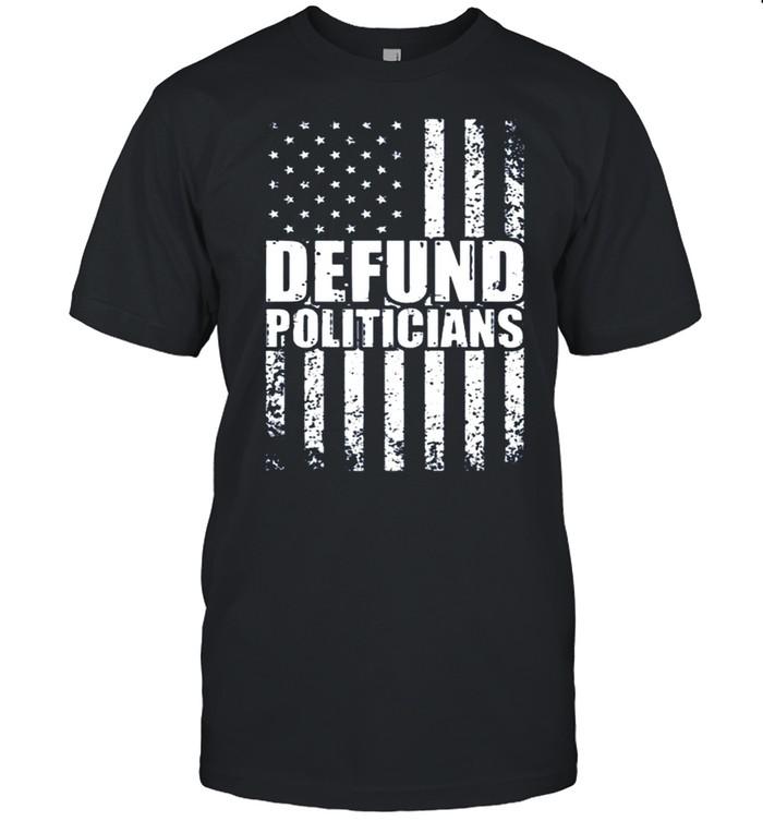 Defund Politicians US Flag Vintage shirt Classic Men's T-shirt
