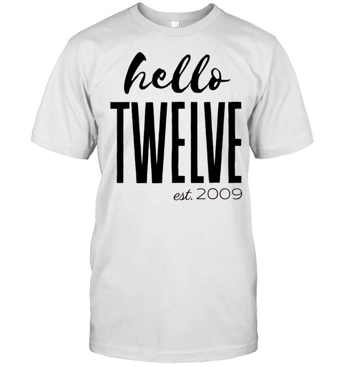 Hello Twelve Birthday. Est. 2009. 12 Year Old Birthday shirt Classic Men's T-shirt