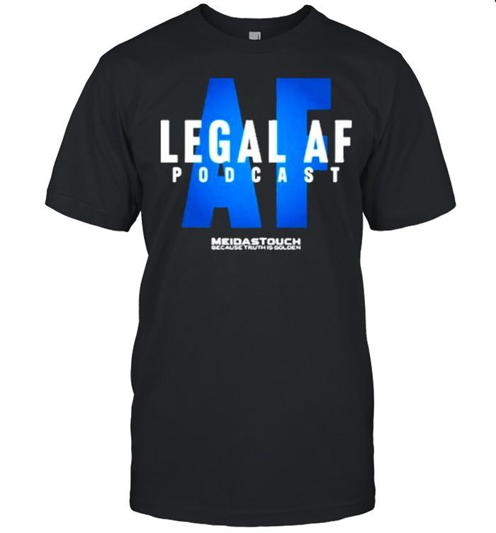 Meidastouch legal af shirt