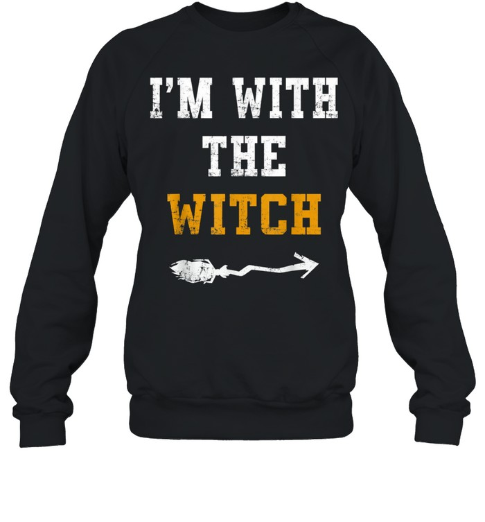 Halloween Male I'm with the Witch Costume Couples shirt Unisex Sweatshirt