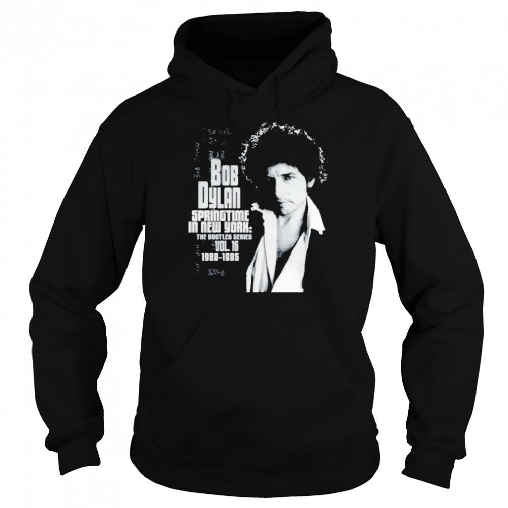 Bob Dylan springtime in New York shirt Unisex Hoodie