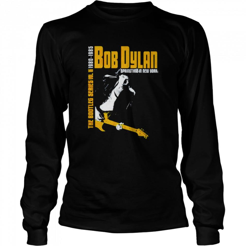 Bob Dylan the bootleg series 1980 1985 shirt Long Sleeved T-shirt