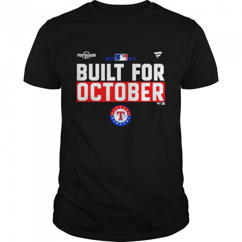 Texas Rangers 2021 postseason built for October shirt