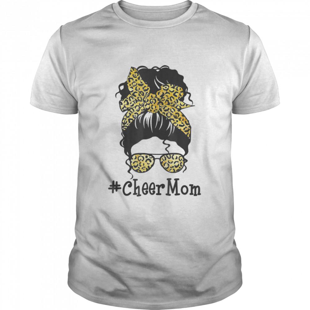Cheer Mom Leopard Messy Bun Cheerleader  Mothers Day shirt