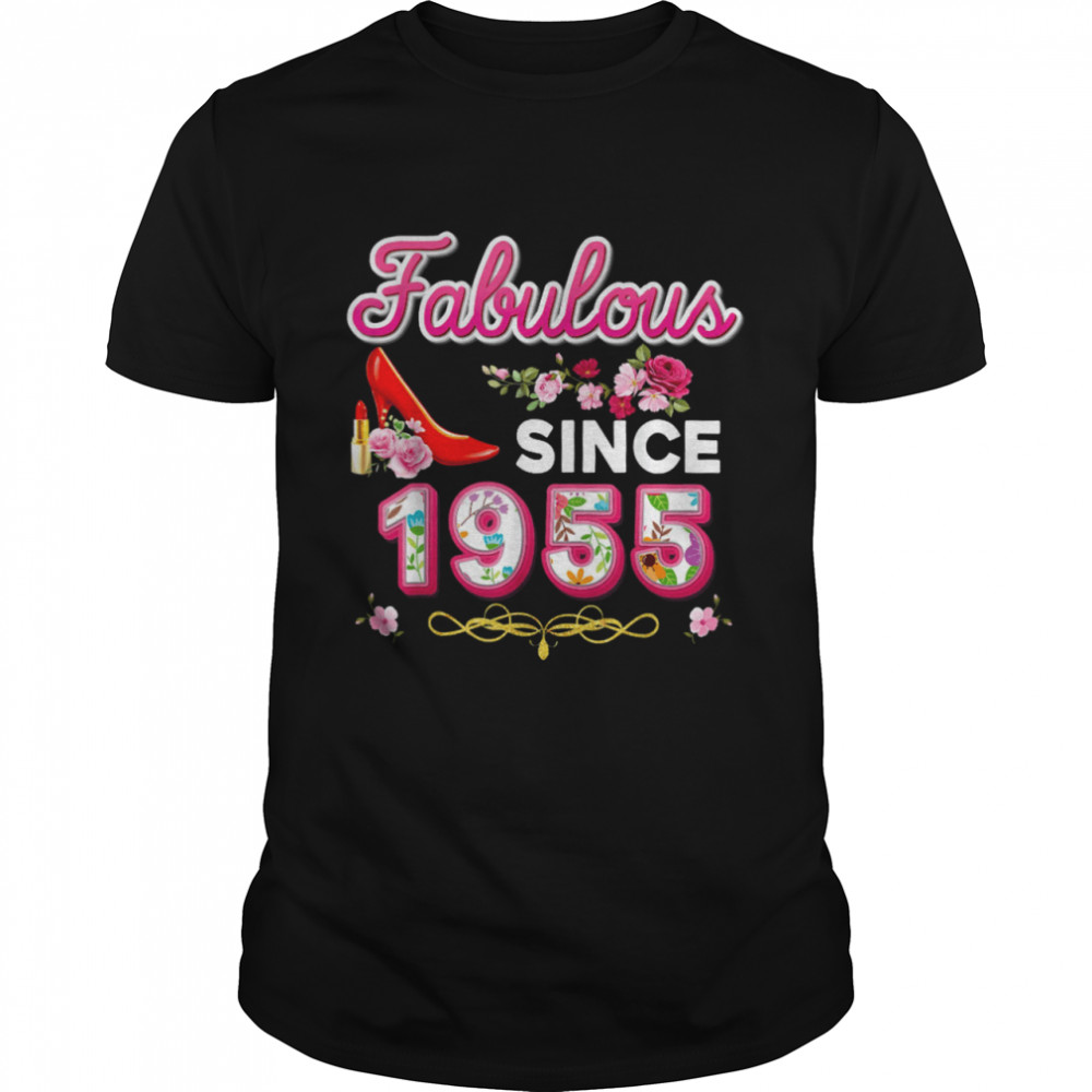 Fabulous Since 1955 Happy 65th Birthday Floral 65 Years Old shirt
