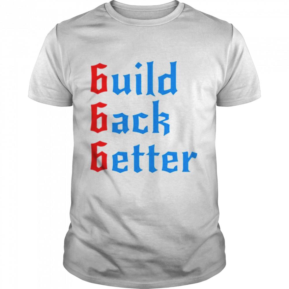 Build back better patrick henry build back better shirt
