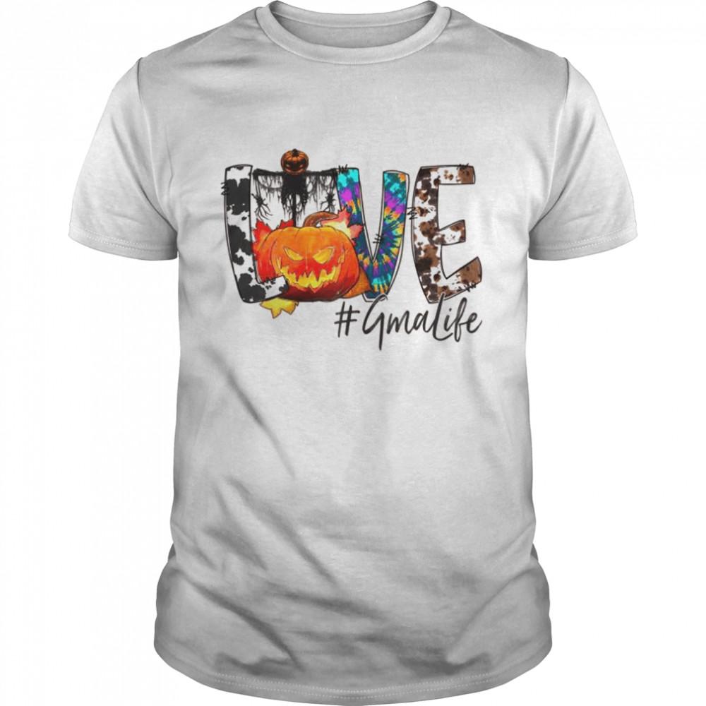 Pumpkin halloween Love Gma life grandma Shirt