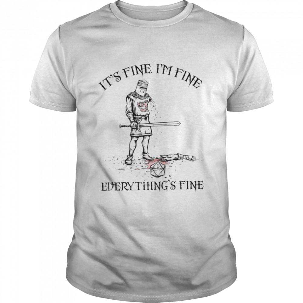 Its fine im fine everythings fine shirt